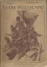 Schiaparelli - Alla Scuola dell'Esempio 1917 -  WWI Biblioteche dei Soldati