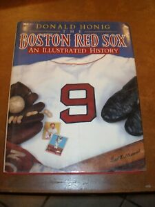 """""""The Boston Red Sox - An Illustrated History"""" by Donald Honig 1990 Ted Yaz Fisk"""