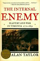 The internal enemy. Slavery and war in Virginia 1772-1832 - A - 291508 - 2571863