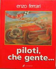 PILOTI CHE GENTE PAR ENZO FERRARI EN ITALIEN FORMULE 1 24 HEURES DU MANS