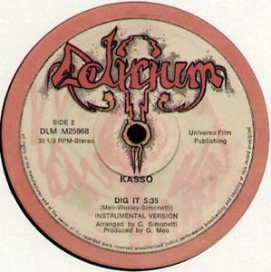 KASSO - Dig it - 1982 Delirium Records Italy - Written by Meo, Wesley, Simonetti