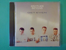 BROTHER BEYOND: Get Even (CD*The Harder I Try*Be My Twin*Can You Keep a Secret)