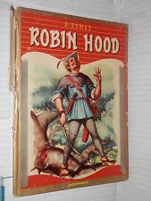 ROBIN HOOD Alexandre Dumas Adriana Bravi Carroccio 1951 narrativa ragazzi libro
