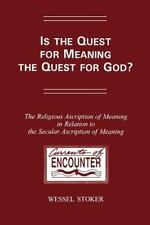 Is The Quest For Meaning The Quest For God?The Religious Ascription of Meaning i