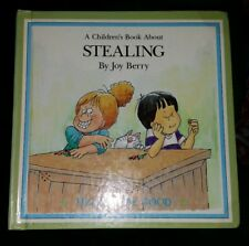 A Children's Book About   STEALING,    By Joy Berry,    GC~H/C