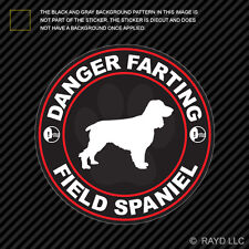 Danger Farting Field Spaniel Sticker Decal Self Adhesive Vinyl dog canine pet