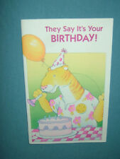 They Say It's Your Birthday! Card--For Boys or Girls--4 Pages