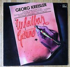 GEORG KREISLER Unheilbar gesund LP/RI