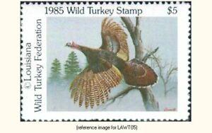 NWTF Louisiana Wild Turkey Fed. 1985 $5 Stamp *SALE*