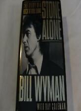 Stone Alone: The Story of a Rock 'n Roll Band By Bill Wyman, Ray Coleman