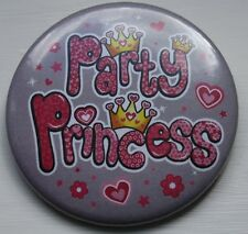Birthday Badge pin 50mm badge - PARTY PRINCESS