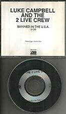 2 LIVE CREW & LUKE CAMPBELL Banned In the U.S.A. RARE 1 TRK PROMO DJ CD single