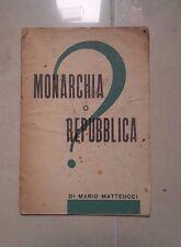 MONARCHIA O REPUBBLICA DI MARIO MATTEUCCI 1946