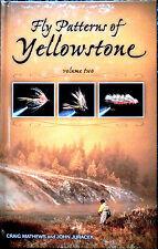 New Book FLY PATTERNS YELLOWSTONE 2 Mathews Fly Fishing Fish Flies 1st Signed