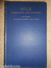 Milk Production & Control - W Clunie Harvey - Dairy Farming - 1946