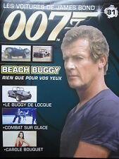FASCICULE 81 JAMES BOND / BEACH BUGGY  VOLKSWAGEN / RIEN QUE POUR VOS YEUX