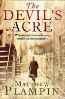 The Devil's Acre by Matthew Plampin (Paperback, 2010)