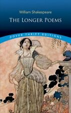 The Longer Poems by William Shakespeare 9780486827667 | Brand New