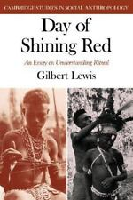 Day of Shining Red : An Essay on Understanding Ritual 27 by Lewis Gilbert and...