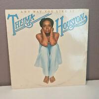"""THELMA HOUSTON - Any Way You Like It - 12"""" Vinyl Record LP - EX"""