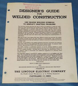 1962 Lincoln Electric Designer's Guide Welded Construction Engineering Symbols