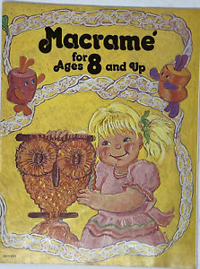 # 886 Macrame for Ages 8 and Up - Beginner Patterns & Instructions Booklet 1976