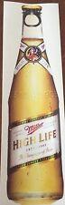 Miller High Life   - Bottle Shaped Vinyl Decal/Sticker 28cm x 8cm.