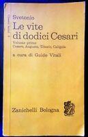 VITE DI DODICI CESARI. VOLUME PRIMO. CESARE AUGUSTO TIBERIO CALIGOLA - SVETONIO