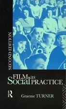 Film as Social Practice (Studies in Culture and Co