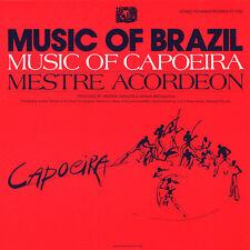 Mestre Acordeon - The Music of Capoeira: Mestre Acordeon [New CD]
