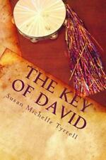 The Key of David : Spiritual Warfare Through Principles of Dance and Worship...