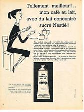 PUBLICITE ADVERTISING   1957   NESTLE   lait concentré sucré