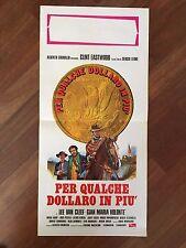 LOCANDINA,s/8,PER QUALCHE DOLLARO IN PIU',CLINT EASTWOOD SERGIO LEONE,VOLONTE'