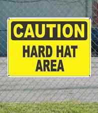 "CAUTION Hard Hat Area - OSHA Safety SIGN 10"" x 14"""