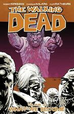 THE WALKING DEAD VOL 10 WHAT WE BECOME~ IMAGE TPB NEW TWD  ROBERT KIRKMAN
