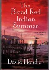 The Blood Red Indian Summer by David Handler Berger & Mitry (2011) HC UNREAD