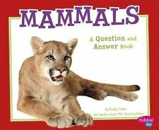 Mammals: A Question and Answer Book (Animal Kingdom Questions and Answers) by M