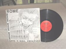 """Rome """"Rock -N- Roll Creature"""" Rome Records 1989 Stereo LP In Shrink!!!"""
