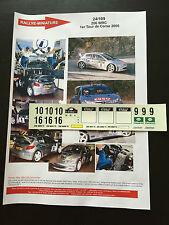 DECALS 1/24 PEUGEOT 206 WRC MARCUS GRONHOLM RALLYE TOUR DE CORSE 2000 RALLY