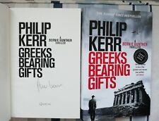 PHILIP KERR SIGNED GREEKS BEARING GIFTS 1/1 UK HB/DJ 2018 BRAND NEW LOVELY COPY