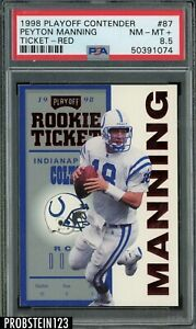 1998 Playoff Contenders Rookie Ticket Red Peyton Manning Colts RC PSA 8.5