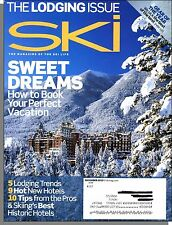 Ski - 2010, December - The Lodging Issue! How to Book Your Perfect Vacation