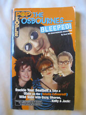Poppeople THE OSBOURNES - Bleeped 2002 by Kord Miller UNAUTHORIZED Biography