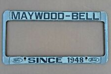 "Maywood-Bell Ford ""Since 1948"" - Vintage California License Frame - 1956-current"