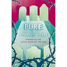 Pure by Andrew Miller (Paperback, 2016)
