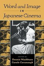 Word and Image in Japanese Cinema (2010, Paperback)