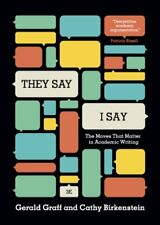 """They Say / I Say"": The Moves That Matter in Acade"