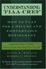Understanding TIAA-CREF: How to Plan for a Secure and Comfortable Reti-ExLibrary