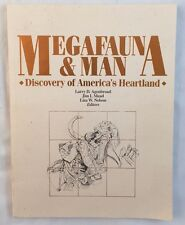 Megafauna and Man: Discovery of America's Heartland Hot Springs SD Mammoth Site