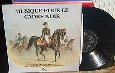 vinyl 33t MUSIQUE POUR LE CADRE NOIR  TRES BON ETAT GENERAL